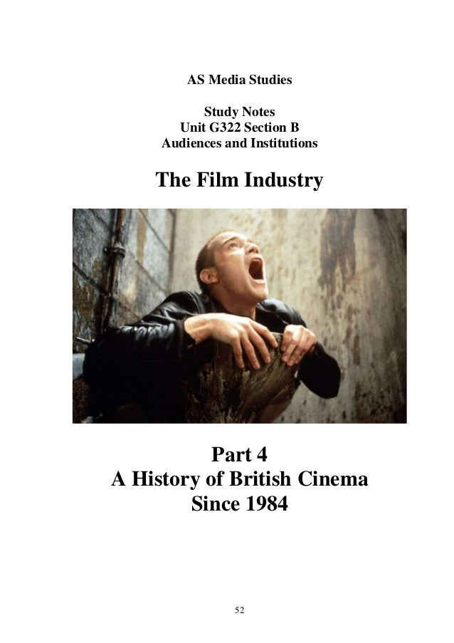 AS Media Studies           Study Notes       Unit G322 Section B     Audiences and Institutions    The Film Industry      ...