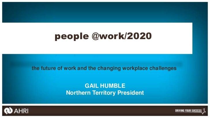 E-Maginarium - People@work 2020 - Gail Humble Slide 2