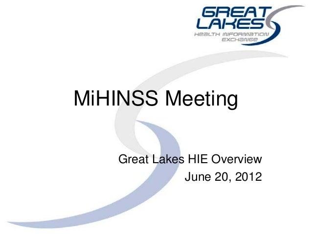 MiHINSS MeetingGreat Lakes HIE OverviewJune 20, 2012