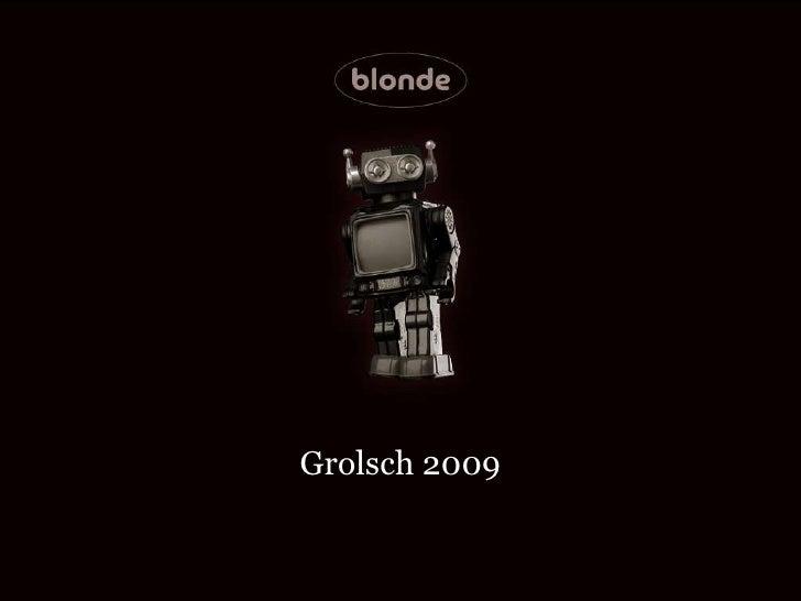 Grolsch 2009