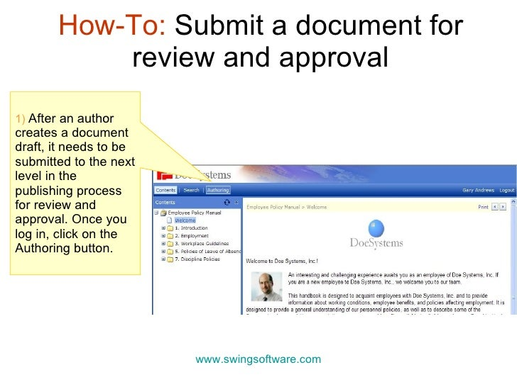 How-To:  Submit a document for review and approval www.swingsoftware.com 1)  After an author creates a document draft, it ...