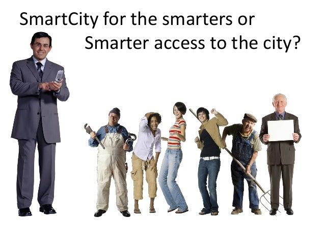 SmartCity for the smarters or Smarter access to the city?