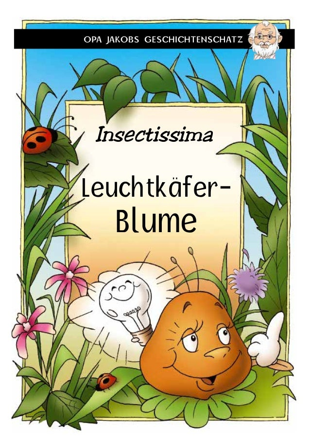 Leuchtkäfer- Blume Insectissima