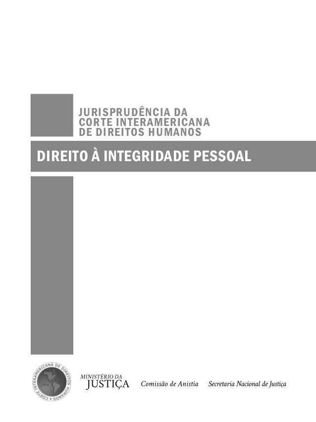 Jurisprudência da Corte Interamericana de Direitos Humanos - Direito à Integridade Pessoal Slide 2