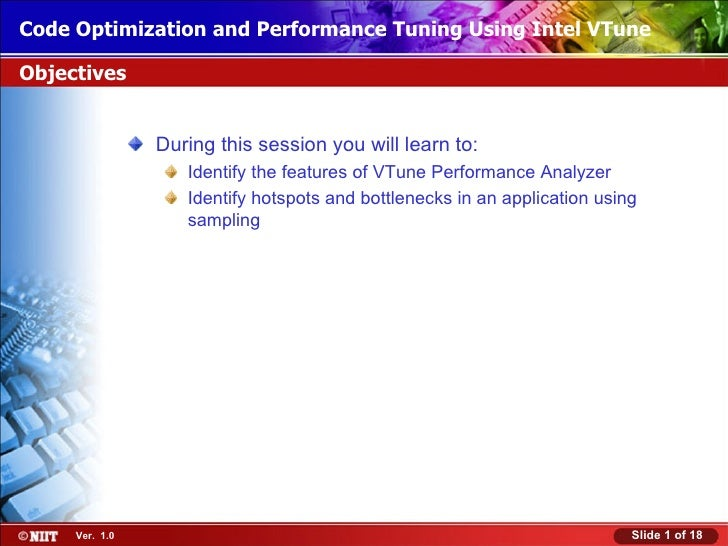 Code Optimization and Performance Tuning Using Intel VTuneInstalling Windows XP Professional Using Attended InstallationOb...