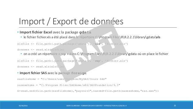 Import / Export de données • Import fichier Excel avec la package gdata • le fichier fichier.xls a été placé dans le réper...