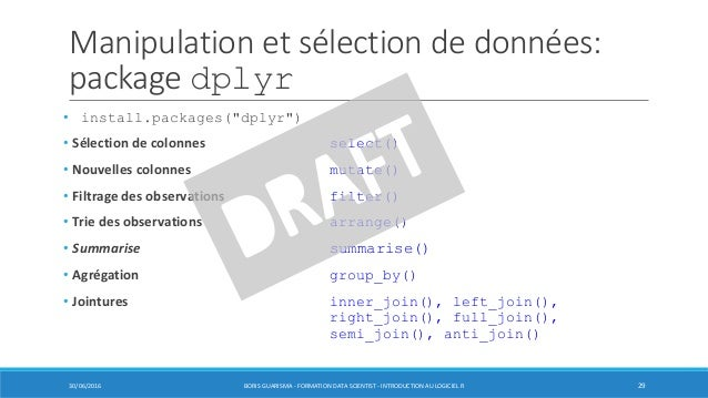 """Manipulation et sélection de données: package dplyr • install.packages(""""dplyr"""") • Sélection de colonnes select() • Nouvell..."""