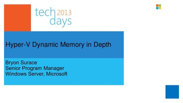 Hyper-V Dynamic Memory in Depth