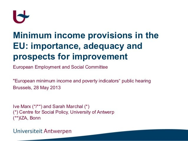 Minimum income provisions in theEU: importance, adequacy andprospects for improvementEuropean Employment and Social Commit...