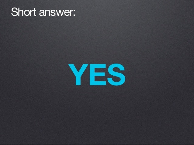 YES Short answer: