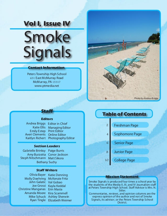 Vol I, Issue IV  Smoke Signals Contact Information Peters Township High School 631 East McMurray Road McMurray, PA 15317 w...