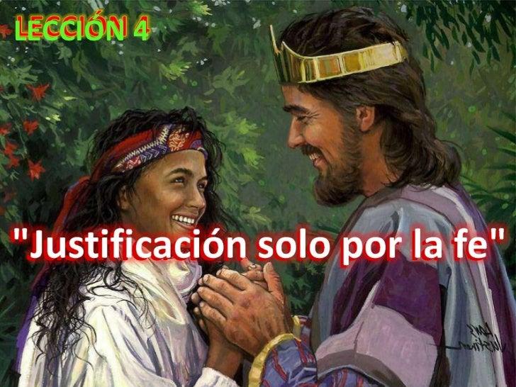 """""""Justificación solo por la fe"""" LECCIÓN 4"""