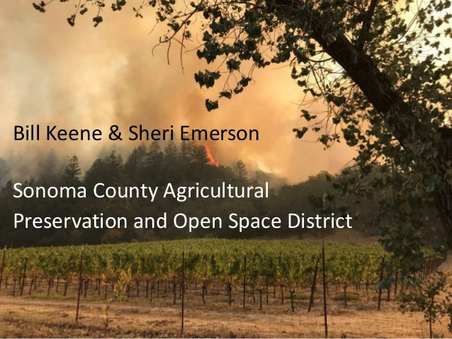 Bill Keene & Sheri Emerson Sonoma County Agricultural Preservation and Open Space District