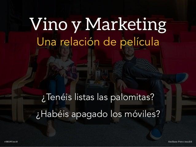 """""""Vino y Marketing: una relación de película"""" Slide 2"""