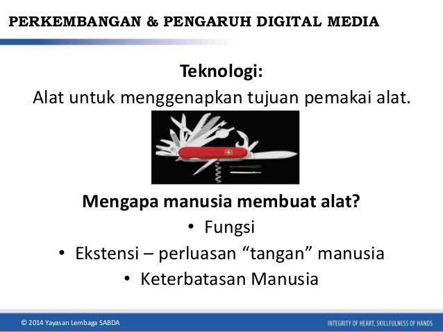Media Digital Kawan atau Lawan Slide 3
