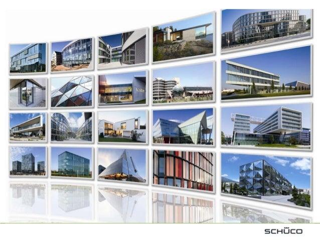 Schüco Technische DokumentationenZentrale Technische FunktionenErstellung und Multiplikation internationaler• Architekten-...