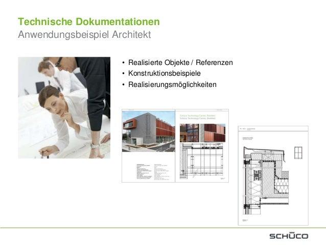Technische DokumentationenAnwendungsbeispiel MetallbauerArbeitsvorbereitung• Bestell- undFertigungskatalogeFertigung• Fert...