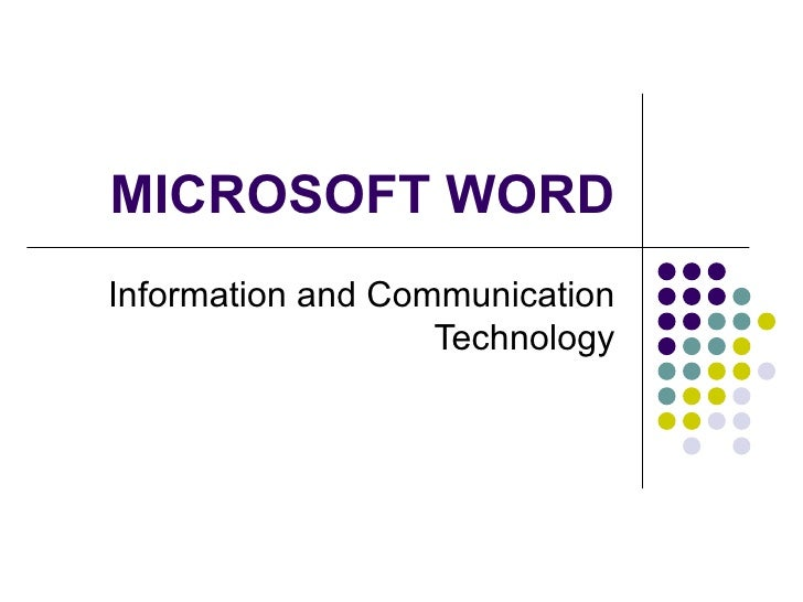 MICROSOFT WORD Information and Communication Technology