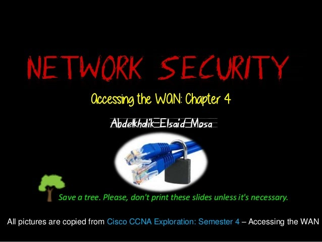 Accessing the WAN: Ch4 - Network Security