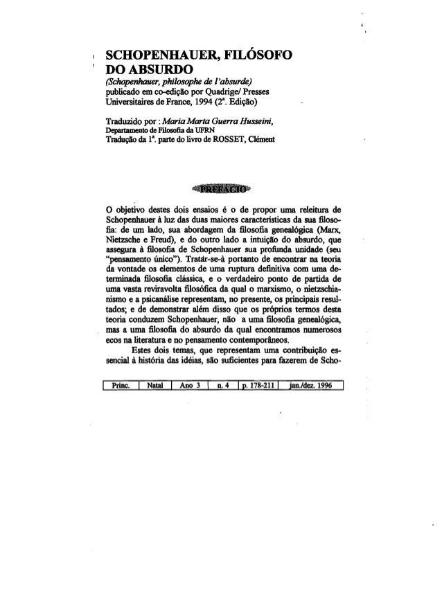 · , SCHOPENHAUER, FILOSOFO DOABSURDO (Schopenhauer, philosophe de I'absurde) publicado em co-edicao por Quadrigel Presses ...