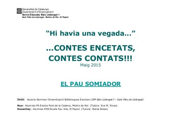 Generalitat de Catalunya Departament d'Ensenyament Servei Educatiu Baix Llobregat 1 Sant Feliu de Llobregat - Molins de Re...