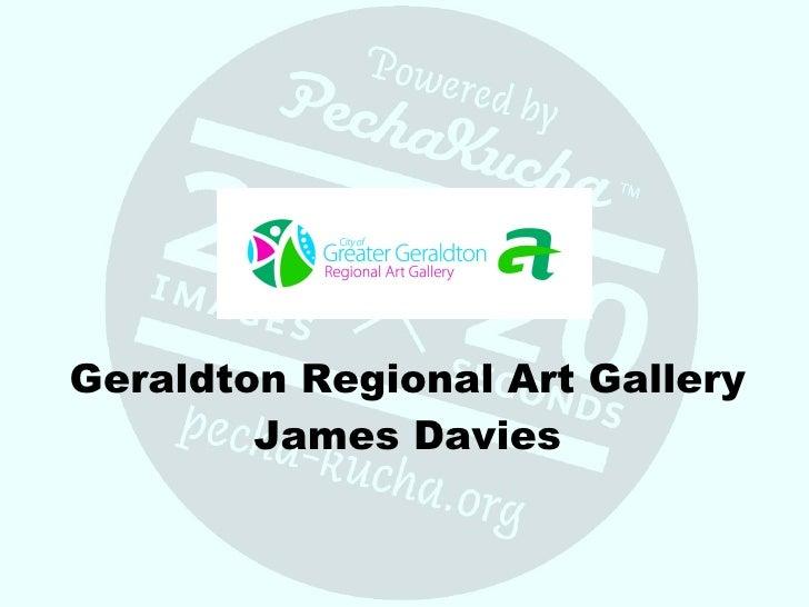 Geraldton Regional Art Gallery James Davies