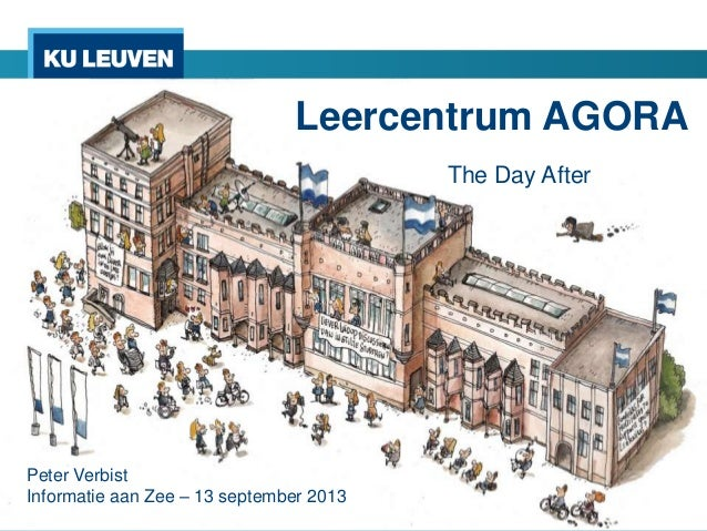 Leercentrum AGORA The Day After Peter Verbist Informatie aan Zee – 13 september 2013