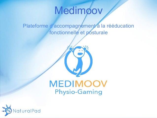 Medimoov  Plateforme d'accompagnement à la rééducation  fonctionnelle et posturale