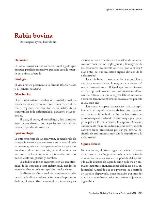 Capítulo 4. Enfermedades de los bovinos Facultad de Medicina Veterinaria y Zootecnia-UNAM 209 Rabia bovina Derriengue; Lys...