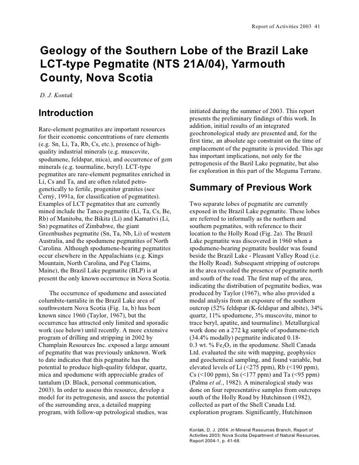 Report of Activities 2003 41    Geology of the Southern Lobe of the Brazil Lake LCT-type Pegmatite (NTS 21A/04), Yarmouth ...