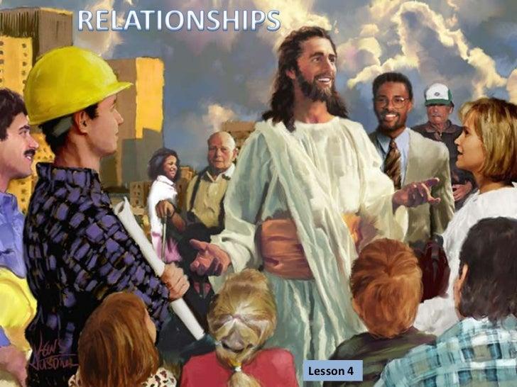 RELATIONSHIPS<br />Lesson 4 <br />