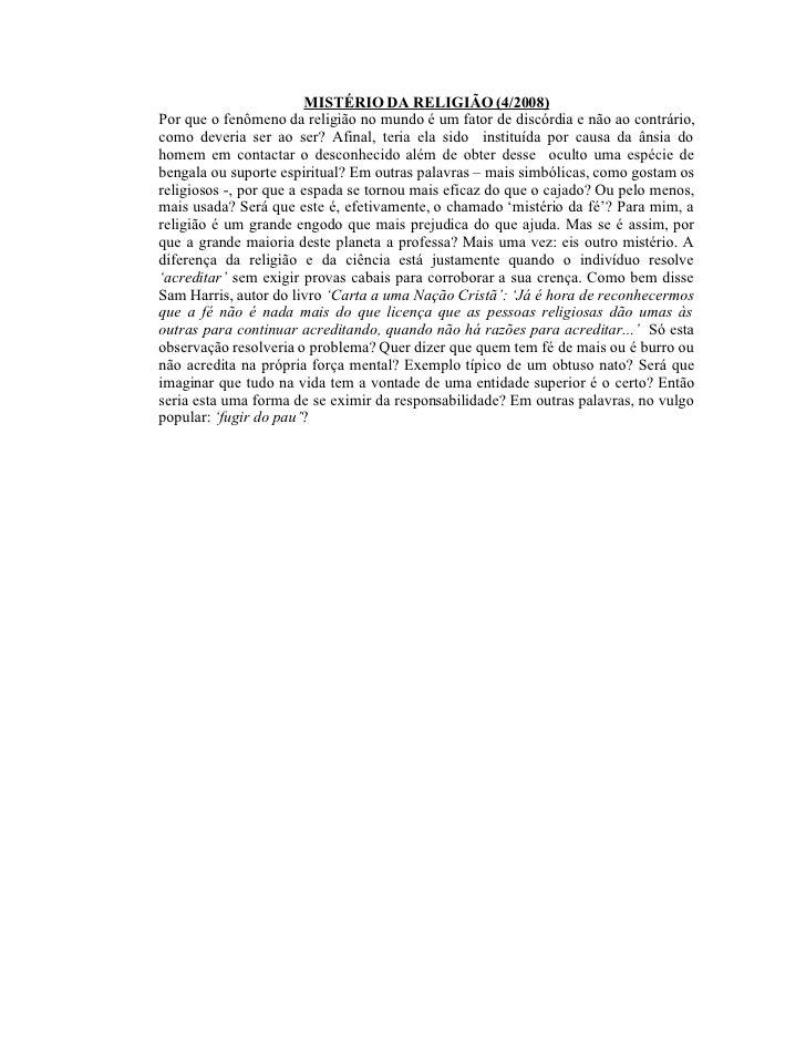 MISTÉRIO DA RELIGIÃO (4/2008) Por que o fenômeno da religião no mundo é um fator de discórdia e não ao contrário, como dev...