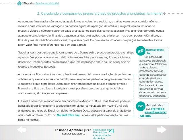 Objetivos principais da atividade •• Refletir sobre diferentes problemas relacionados às compras a prazo (compreensão do p...
