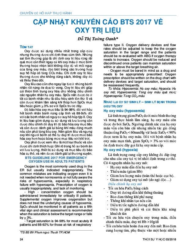 CHUYÊN ĐỀ HÔ HẤP THỰC HÀNH 24 THỜI SỰ Y HỌC 03/2018 CẬP NHẬT KHUYẾN CÁO BTS 2017 VỀ OXY TRỊ LIỆU Đỗ Thị Tường Oanh* TÓM TẮ...