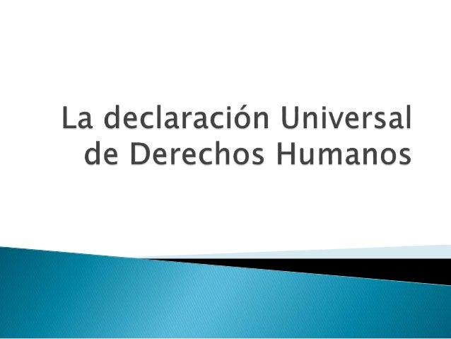 Todas las personas tienen los mismos derechos. Y estos, hoy forman parte de la Declaración Universal de los Derechos human...