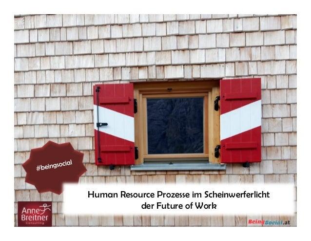 Human Resource Prozesse im Scheinwerferlichtder Future of Work