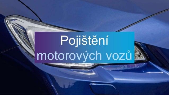 Pojištění motorových vozů