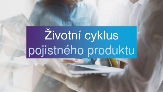 Životní cyklus pojistného produktu