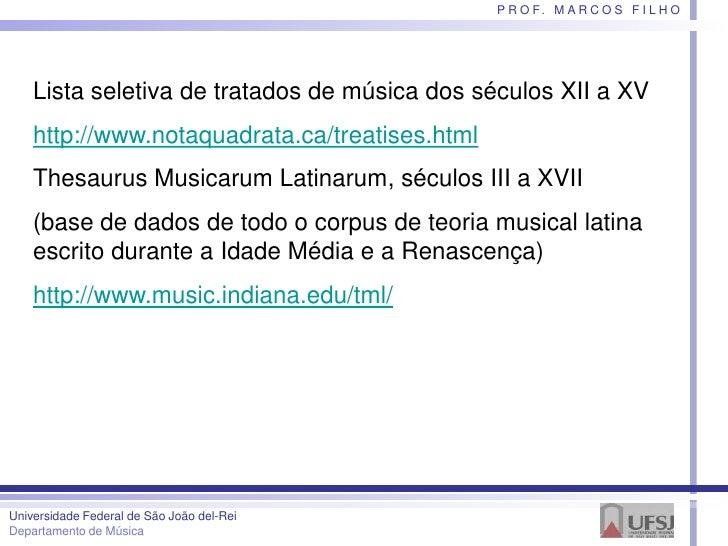 Teóricos da música na Idade média, por Marcos Filho Slide 3
