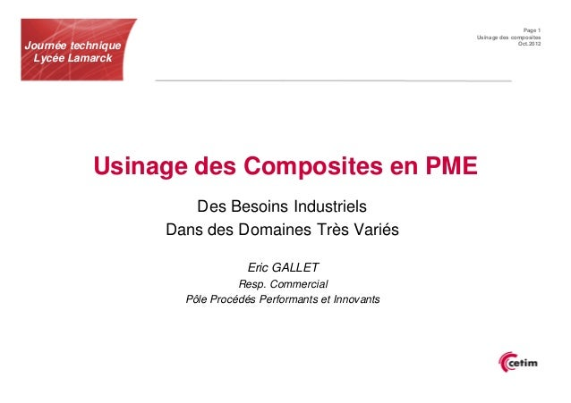 Page 1                                                               Usinage des compositesJournée technique              ...