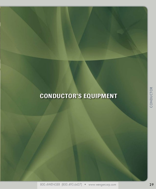 800.4WENGER (800.493.6437) • www.wengercorp.com CONDUCTOR 29 CONDUCTOR'S EQUIPMENT