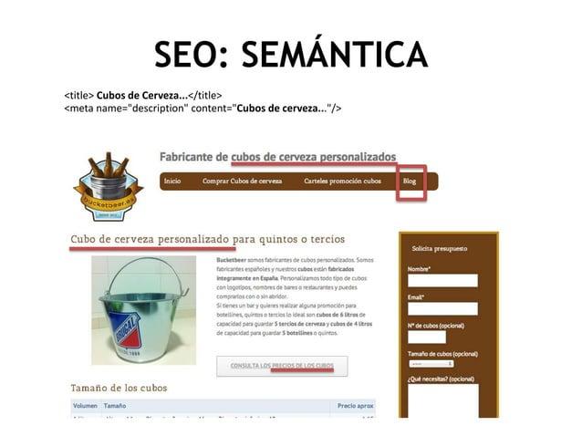 "SEO: SEMÁNTICA <title> Cubos de Cerveza...</title> <meta name=""description"" content=""Cubos de cerveza...""/>"