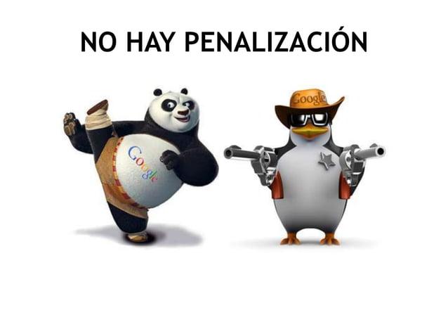 NO HAY PENALIZACIÓN
