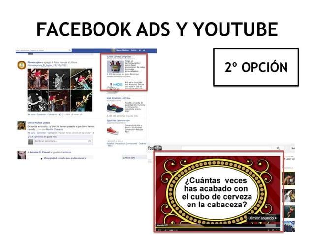 FACEBOOK ADS Y YOUTUBE 2º OPCIÓN