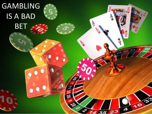 why is gambling bad/