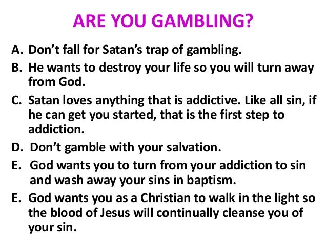Why is gambling wrong church of christ chinese dominoes gambling