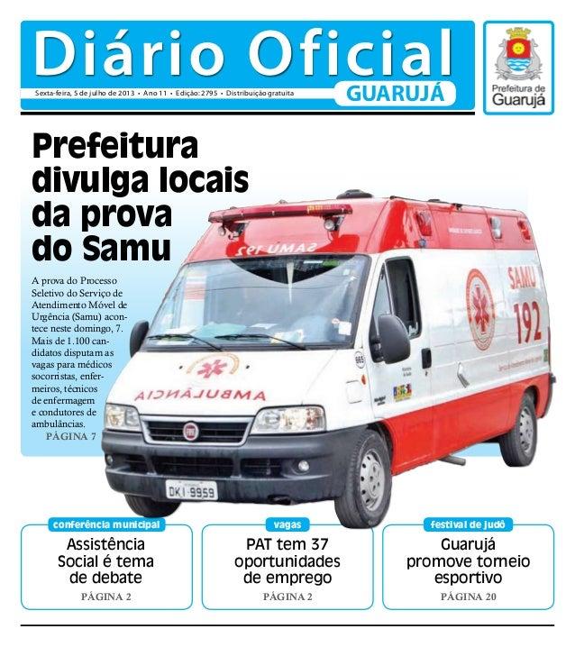 Assistência Social é tema de debate Página 2 conferência municipal Guarujá promove torneio esportivo Página 20 festival de...