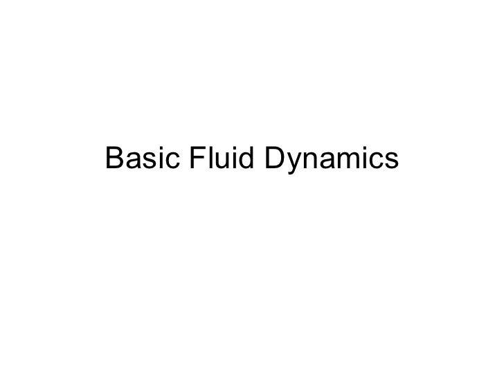 Basic Fluid Dynamics