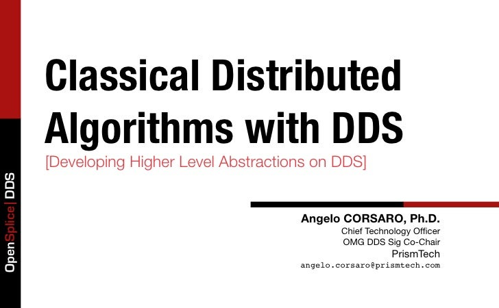 Classical Distributed                 Algorithms with DDS                 [Developing Higher Level Abstractions on DDS]Ope...