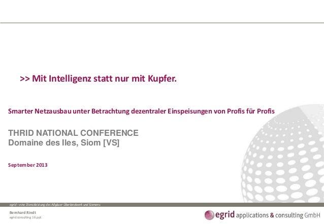 egrid – eine Dienstleistung des Allgäuer Überlandwerk und Siemens Bernhard Rindt egrid consulting 1 6.ppt >> Mit Intellige...